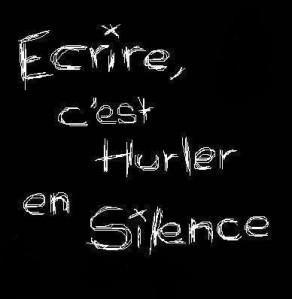 ecrire-c-est-hurler-en-silence