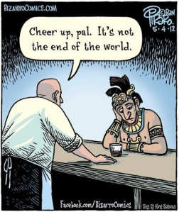 relax-pal-not-end-of-world-mayans Humour