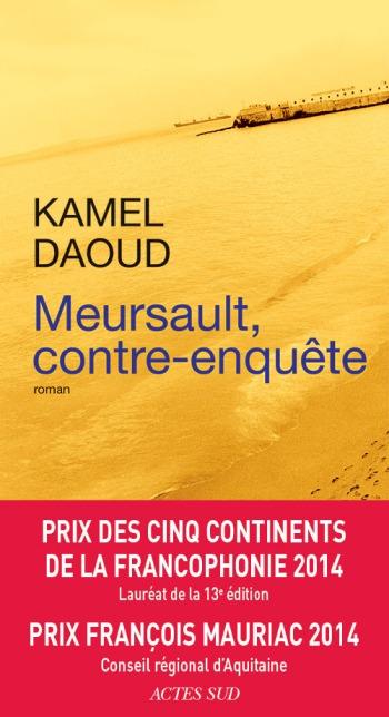L'étranger Meursault Camus Daoud