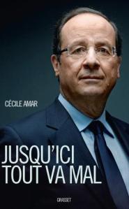 Hollande Grasset Cécile Amar