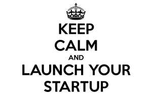 keep-calm-and-launch-your-startup