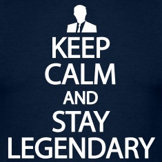Keep-calm-and-stay-legendary-Tee-shirts