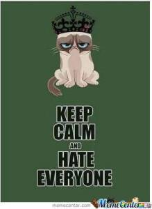 keep-calm-and-hate-everyone_o_1606915