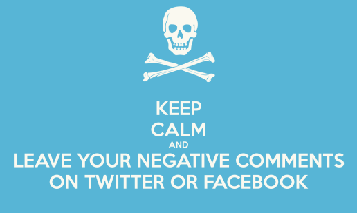 keep-calm-and-leave-your-negative-comments-on-twitter-or-facebook