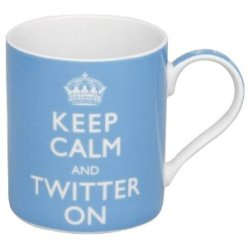Keep Calm and Twitter