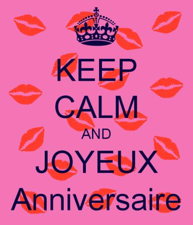 keep-calm-and-joyeux-anniversaire-35.png