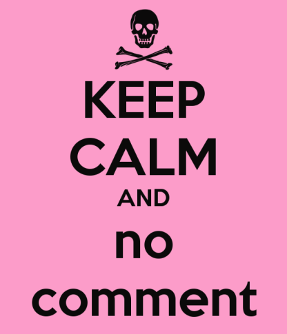 keep-calm-and-no-comment-30